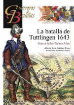 43881 - Esteban Ribas, A.R. - Guerreros y Batallas 098: La batalla de Tuttlingen 1643. Guerra de los Treinta Anos