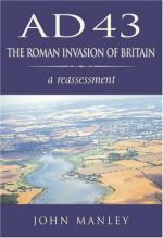 43913 - Manley, J. - AD 43 The Roman Invasion of Britain. A Reassessment