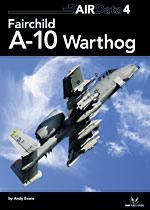 43919 - Evans, A. - AirData 04: Fairchild A-10 Warthog
