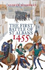 43938 - Boardman, A. - First Battle of St Albans 1455 (The)