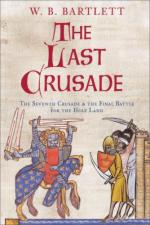 43944 - Bartlett, W.B. - Last Crusade. The Sixth Crusade and the Final Battle for the Holy Land (The)