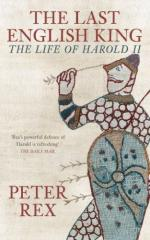 43945 - Rex, P. - Last English King. The Life of Harold II (The)