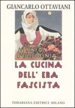44004 - Ottaviani, G. - Cucina dell'era fascista (La)