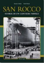 44043 - Gellner-Valenti, E.-P. - San Rocco storia di un cantiere navale