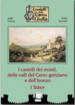 44044 - Foscan-Vecchiet, L.-E. - Castelli dei monti delle valli del Carso goriziano e dell'Isonzo. I Tabor (I)