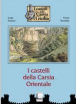 44045 - Foscan-Vecchiet, L.-E. - Castelli della Carsia Orientale (I)