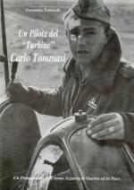 44062 - Tonicchi, G. - Pilota del Turbine: Carlo Tommasi (Un)