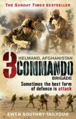 44074 - Southby Tailyour, E. - 3 Commando Brigade Helmand, Afghanistan. Sometimes the best form of defence is attack