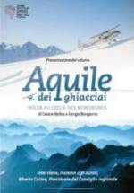 44093 - Balbis-Bongiorno, C.-G. - Aquile dei ghiacciai. Voler au coeur des montagnes Libro+DVD