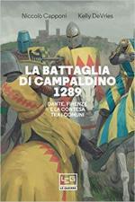 44166 - Capponi-De Vries, N.-K. - Battaglia di Campaldino 1289. Dante, Firenze e la contesa tra i Comuni (La)