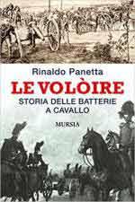 44312 - Panetta, R. - Voloire. Storia delle batterie a cavallo (Le)
