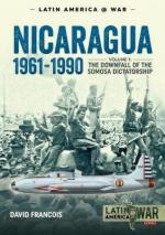 44327 - Francois, D. - Nicaragua 1961-1990 Vol 1: The Downfall of the Somoza Dictatorship
