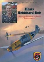 44349 - Rafter-Becker, R.-H. - Hans Hekkhard-Bob [sic!]. L'Asso della Squadriglia del Diavolo 'Teufelstaffel'