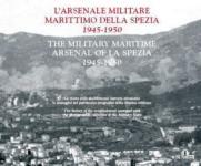 44424 - AAVV,  - Arsenale militare marittimo della Spezia 1945-1950 (L')