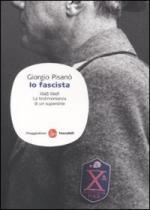 44435 - Pisano', G. - Io fascista 1945-1946