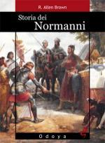44461 - Brown, R.A. - Storia dei Normanni