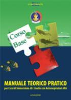 44470 - AAVV,  - Corso Base. Manuale teorico pratico