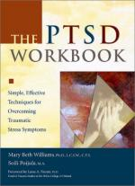 44487 - Williams-Poijula, M.B.-S. - PTSD Workbook. Simple, Effective Techniques for Overcoming Traumatic Stress Symptoms (The)