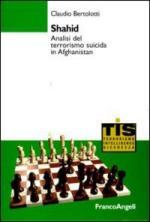 44489 - Bertolotti, C. - Shahid. Analisi del terrorismo suicida in Afghanistan