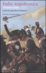 44517 - Mascilli Migliorini, L. cur - Italia napoleonica. Dizionario critico (L')