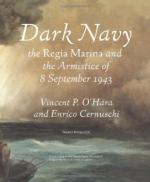 44539 - O Hara-Cernuschi, V.-E. - Dark Navy. The Regia Marina and the Armistice of 8 September 1943