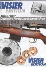 44587 - Heidler, M. - Deutsche Fertigungskennzeichen bis 1945 (4. Ed.)