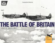 44596 - Moore, K. - Battle of Britain (The)