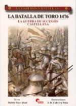 44662 - Saez Abad, R. - Guerreros y Batallas 057: La batalla de Toro 1476. La guerra de sucession castellana