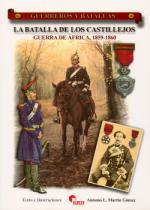 44663 - Martin Gomez, A.L. - Guerreros y Batallas 058: La batalla de los Castillejos. Guerra de Africa 1859-60