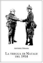44671 - Besana, A. - Tregua di Natale del 1914 (La)