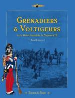 44683 - Jouineau, A. - Grenadiers et Voltigeurs de la Garde Imperiale de Napoleon III - Tenues du passe' 01