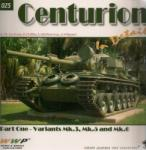 44684 - AAVV,  - Present Vehicle 25: Centurion in detail. Part One: Variants Mk.3, Mk.5 and Mk.6