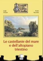 44690 - Foscan-Vecchiet, L.-E. - Castellanie del mare e dell'Altopiano triestino (Le)