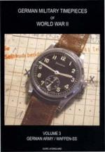 44704 - Ulric of England,  - German Military Timepieces of WWII Vol 3: German Army/Waffen-SS
