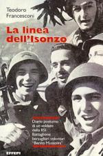 44738 - Francesconi, T. - Linea dell'Isonzo. Diario postumo di un soldato della RSI (La)