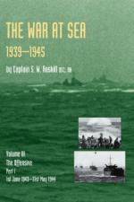 44753 - Roskill, S. - War at Sea 1939-45 Vol III: The Offensive Part I: 1st June 1943-31st May 1944