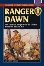 44789 - Black, R.W. - Ranger Dawn. The American Rangers from Colonial Era to the Mexican War
