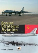 44804 - Gordon, Y. - Soviet Strategic Aviation in the Cold War