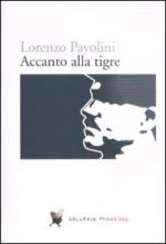 44823 - Pavolini, L. - Accanto alla tigre