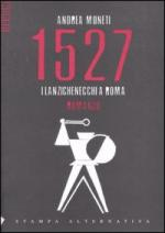 44835 - Moneti , A. - 1527. I lanzichenecchi a Roma