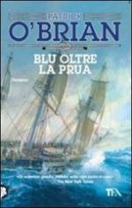 44854 - O'Brian, P. - Blu oltre la prua