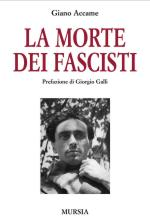 44861 - Accame, G. - Morte dei fascisti (La)