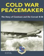 44862 - Jenkins-Pyeatt, D.R.-D. - Cold War Peacemaker. The Story of Cowtown and the Convair B-36