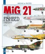 44878 - Paloque, G. - Avions et Pilotes 12: Mikoyan-Gourevitch MiG-21 'Fishbed' (1955-2010)