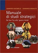 44902 - Giacomello-Badialetti, G.-G. - Manuale di studi strategici. Da Sun Tzu alle nuove guerre