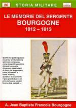 44945 - Bourgogne, A.J.B.F. - Memorie del sergente Bourgogne 1812-1813 (Le)