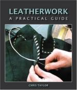44953 - Taylor, C. - Leatherwork. A Practical Guide