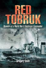 44960 - Smith, F.G. - Red Tobruk. Memoirs of a WWII Destroyer Commander