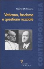 44963 - De Cesaris, V. - Vaticano, Fascismo e questione razziale