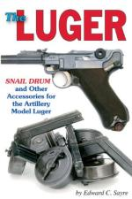 44980 - Sayre, E.C. - Luger Snail Drum and Other Accessories for the Artillery Model Luger (The)